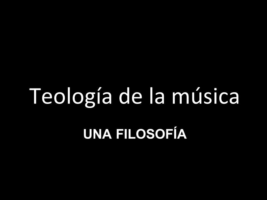 Teología de la música Una filosofía