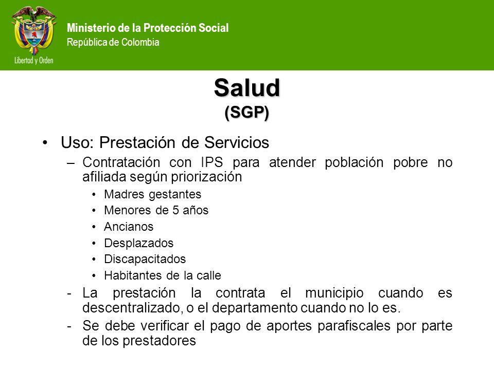 Salud (SGP) Uso: Prestación de Servicios