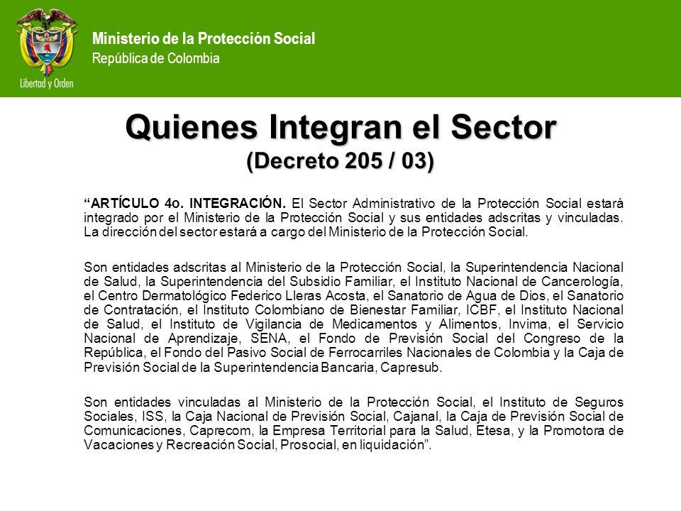 Quienes Integran el Sector (Decreto 205 / 03)