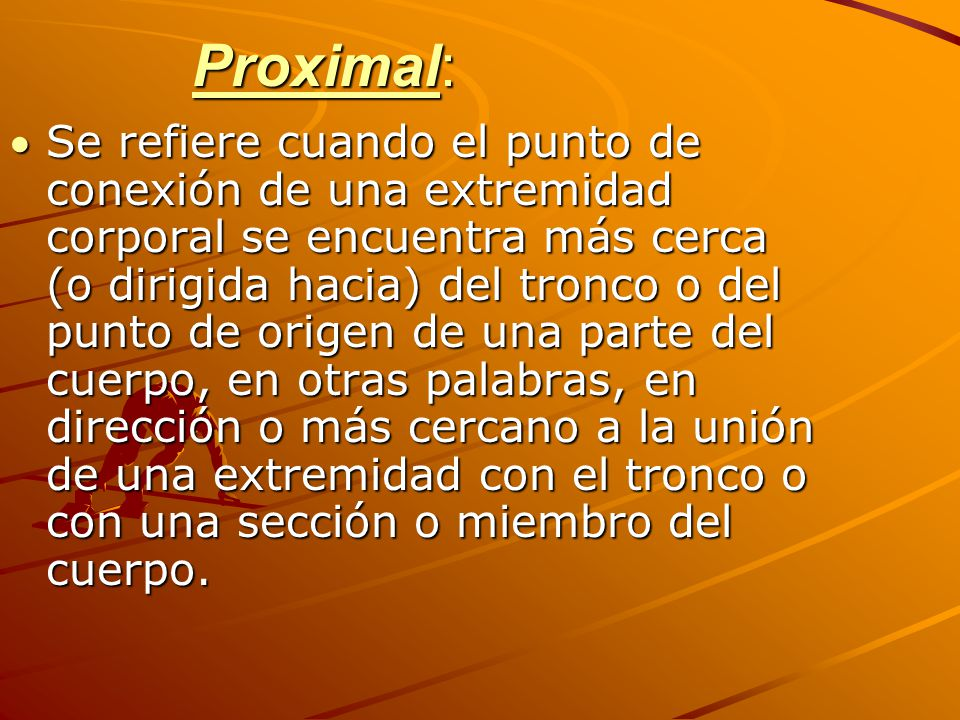 Proximal: