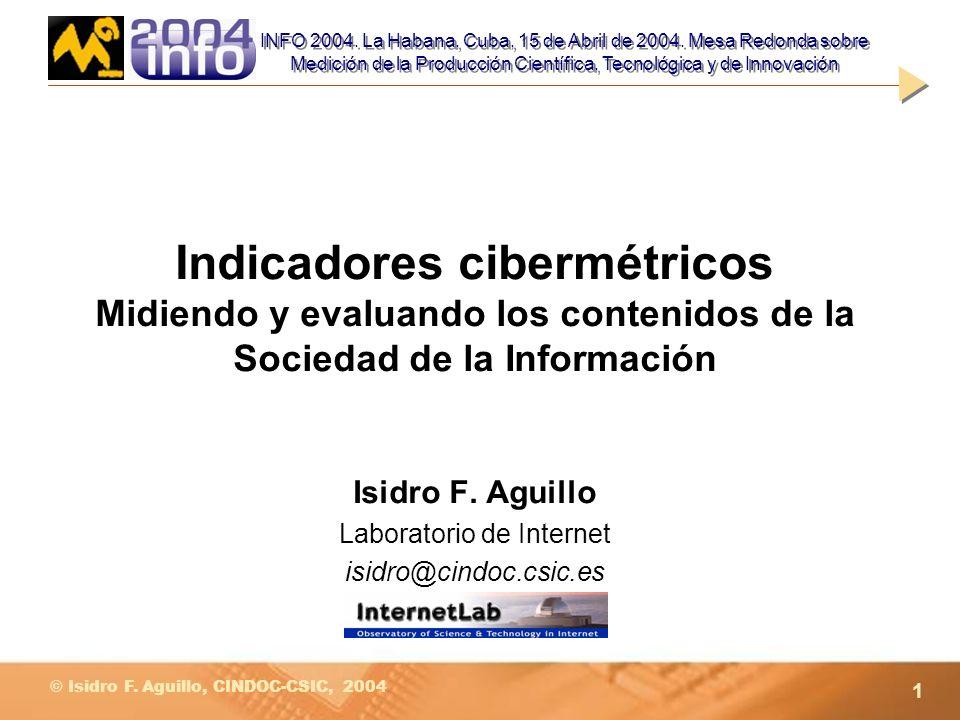 Isidro F. Aguillo Laboratorio de Internet isidro@cindoc.csic.es