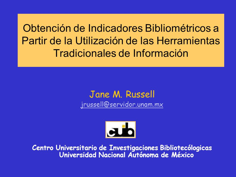 Obtención de Indicadores Bibliométricos a Partir de la Utilización de las Herramientas Tradicionales de Información