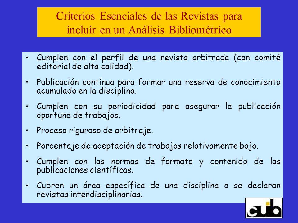 Criterios Esenciales de las Revistas para incluir en un Análisis Bibliométrico