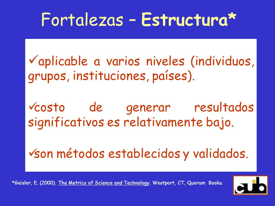 Fortalezas – Estructura*