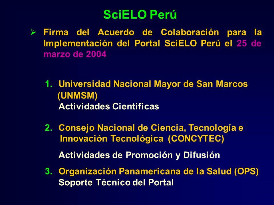 SciELO Perú Firma del Acuerdo de Colaboración para la Implementación del Portal SciELO Perú el 25 de marzo de 2004.