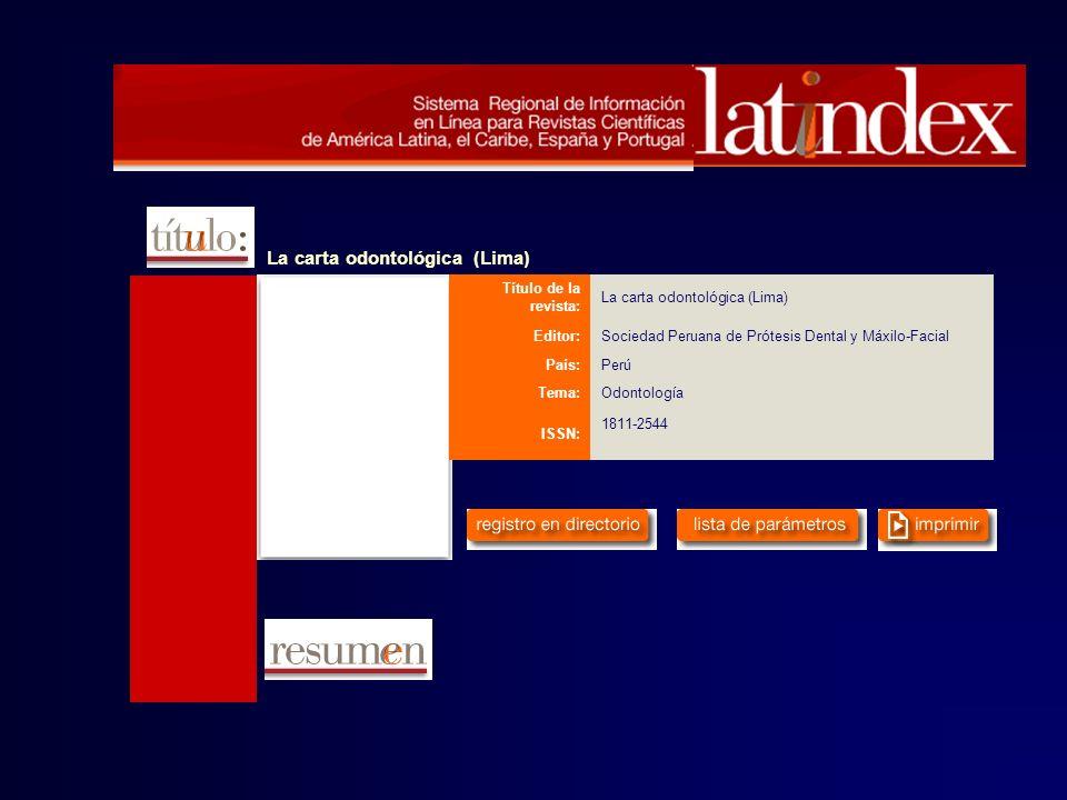 La carta odontológica (Lima)