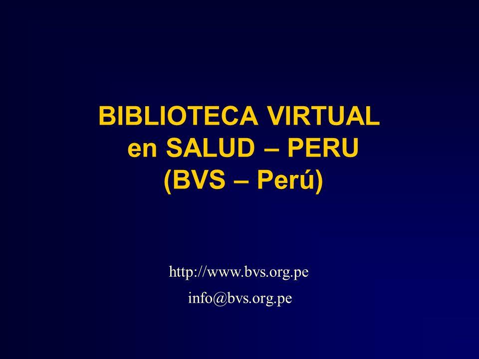 BIBLIOTECA VIRTUAL en SALUD – PERU (BVS – Perú)