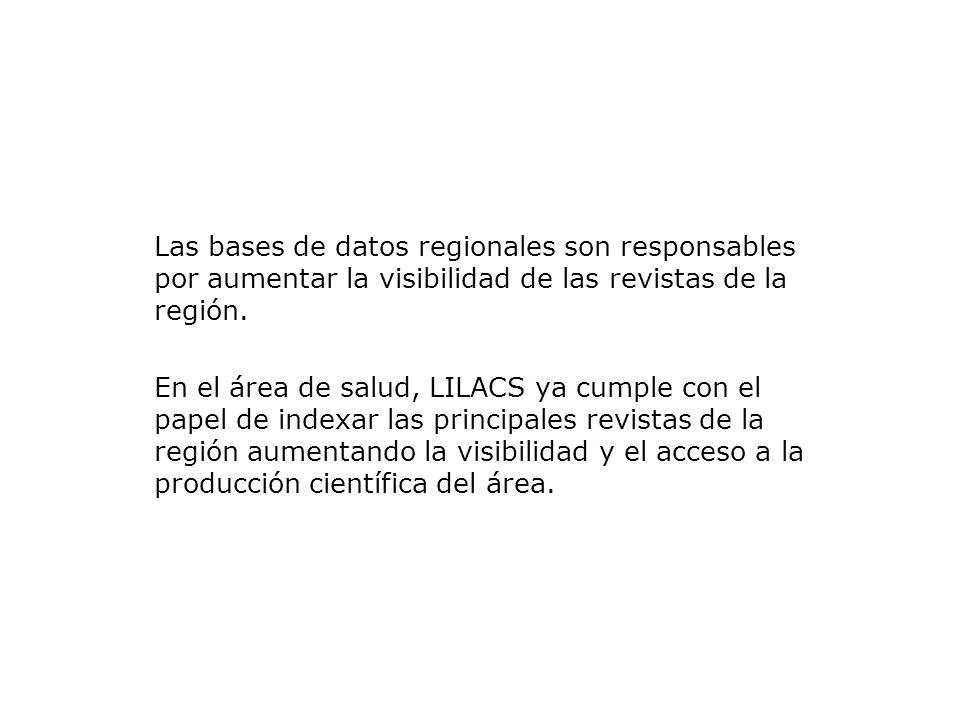 Las bases de datos regionales son responsables por aumentar la visibilidad de las revistas de la región.