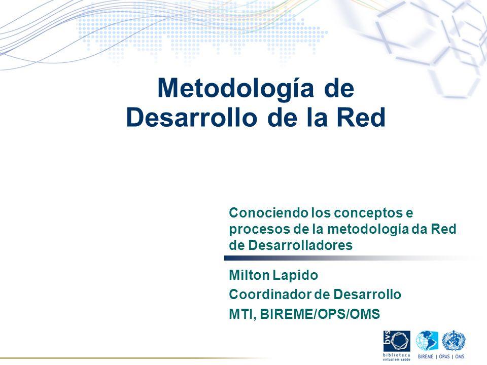 Metodología de Desarrollo de la Red