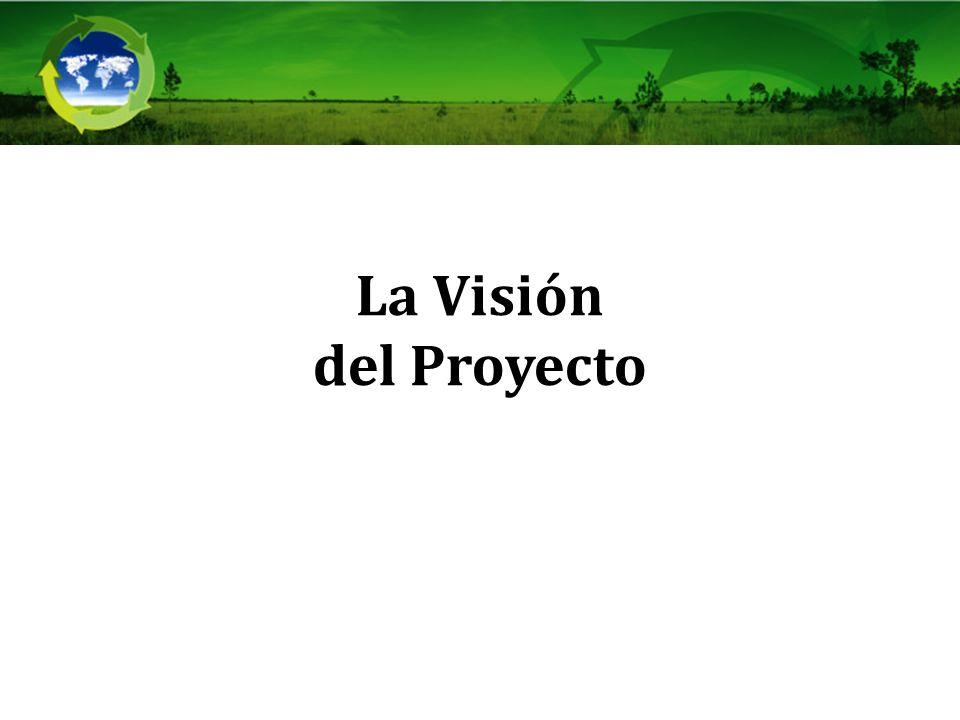 La Visión del Proyecto