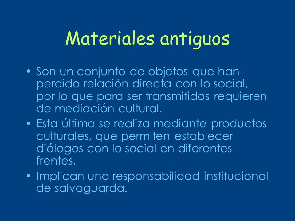 Materiales antiguos