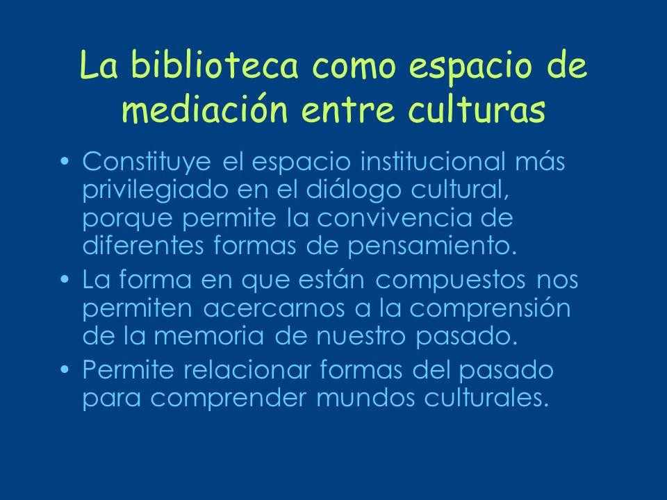 La biblioteca como espacio de mediación entre culturas