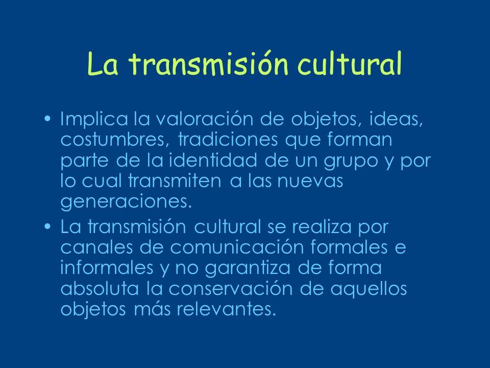 La transmisión cultural