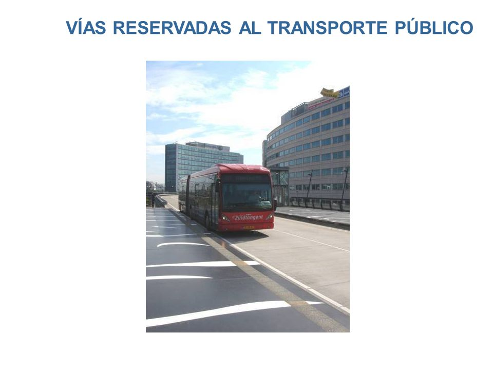 VÍAS RESERVADAS AL TRANSPORTE PÚBLICO