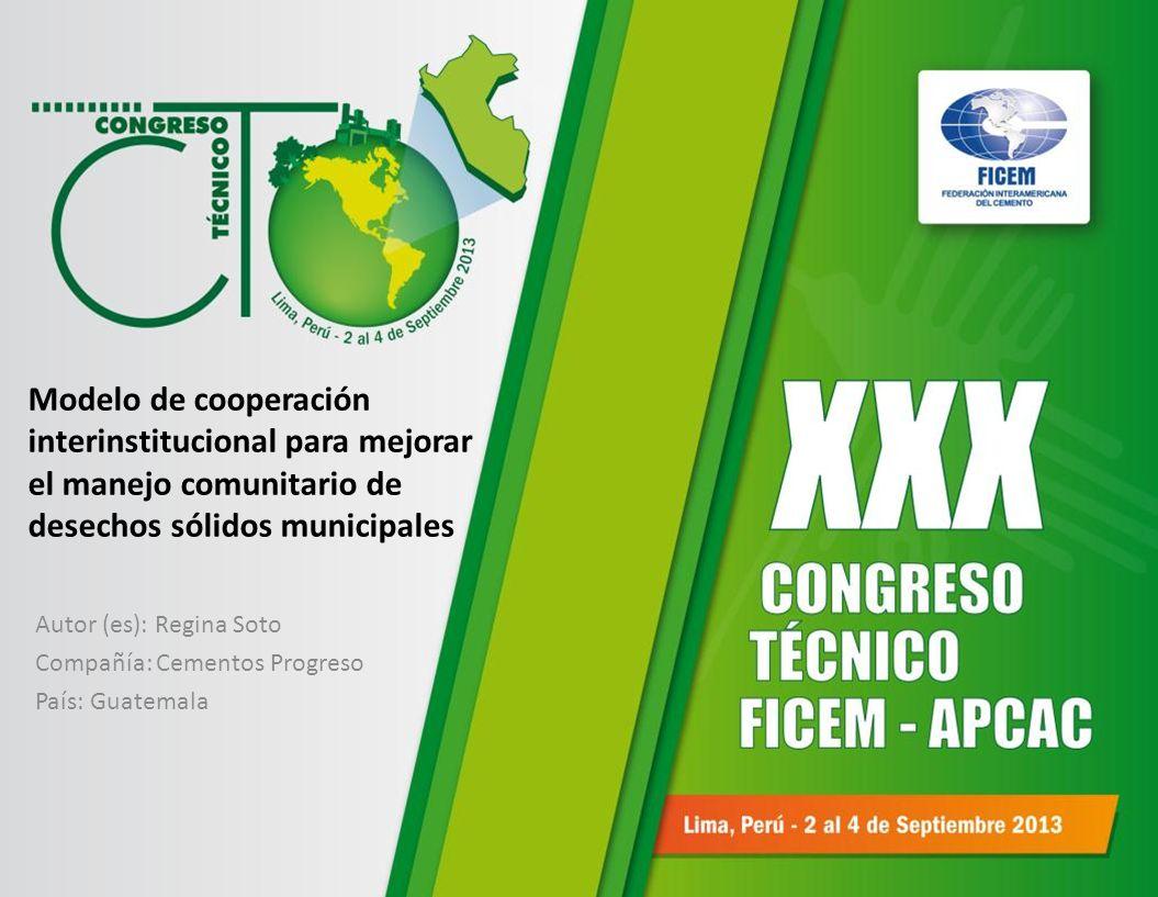 Autor (es): Regina Soto Compañía: Cementos Progreso País: Guatemala