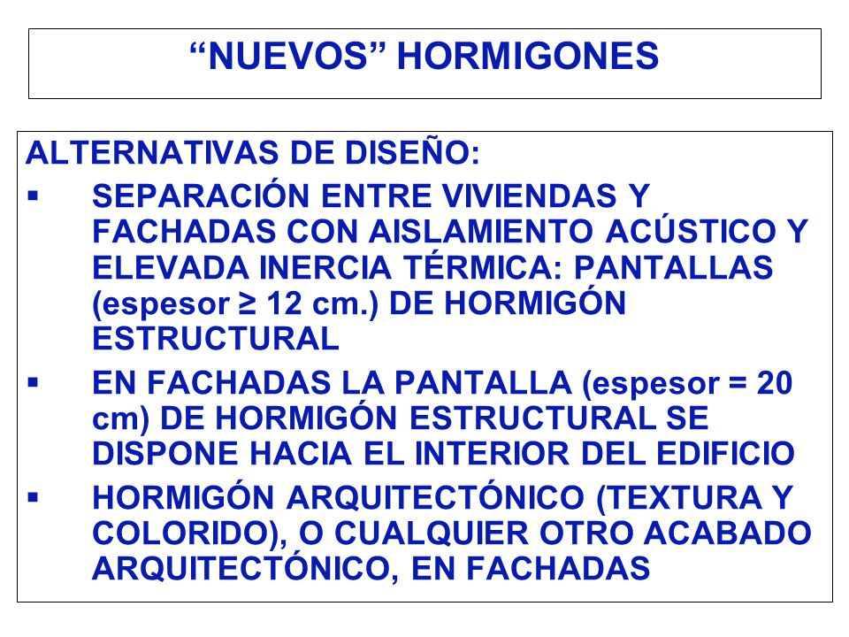 NUEVOS HORMIGONES ALTERNATIVAS DE DISEÑO: