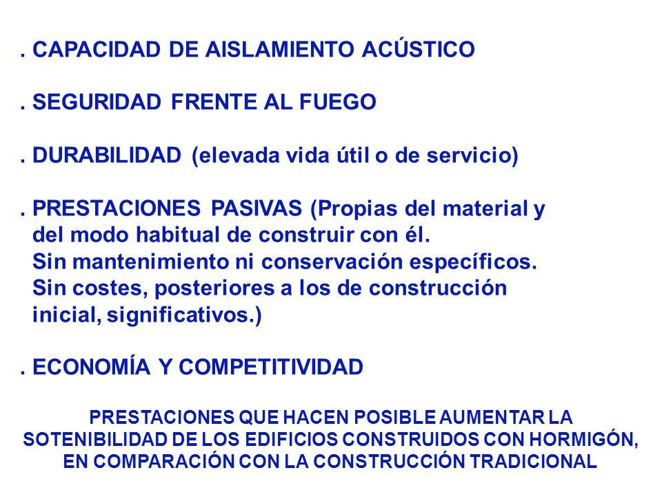 . CAPACIDAD DE AISLAMIENTO ACÚSTICO . SEGURIDAD FRENTE AL FUEGO