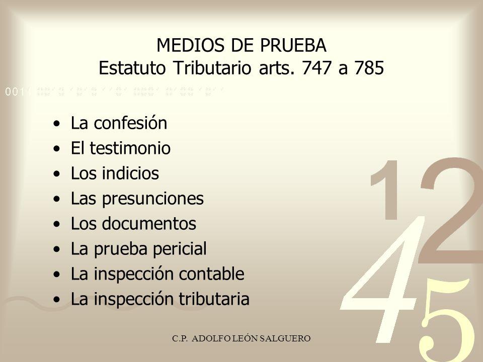 MEDIOS DE PRUEBA Estatuto Tributario arts. 747 a 785