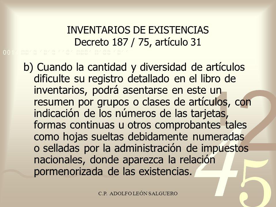 INVENTARIOS DE EXISTENCIAS Decreto 187 / 75, artículo 31