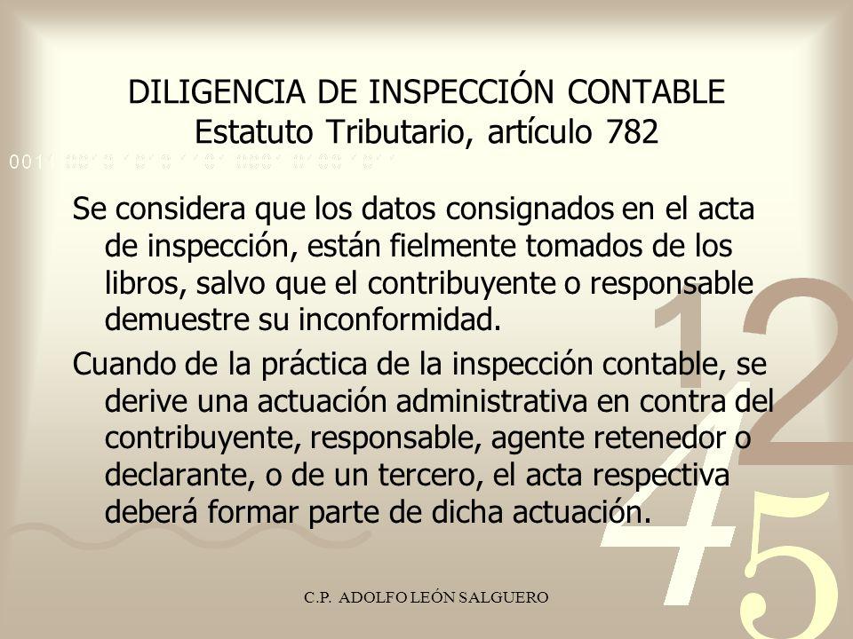 DILIGENCIA DE INSPECCIÓN CONTABLE Estatuto Tributario, artículo 782