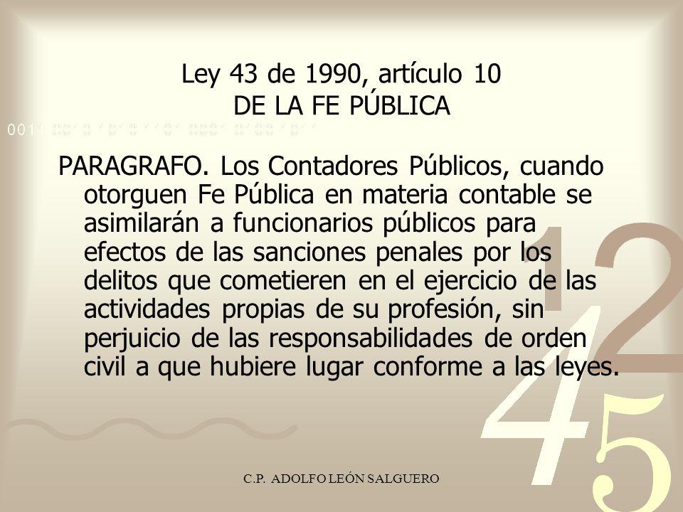 Ley 43 de 1990, artículo 10 DE LA FE PÚBLICA