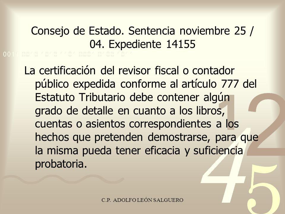 Consejo de Estado. Sentencia noviembre 25 / 04. Expediente 14155