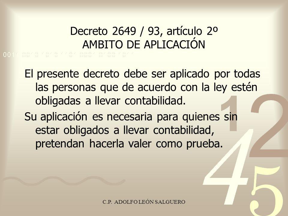 Decreto 2649 / 93, artículo 2º AMBITO DE APLICACIÓN