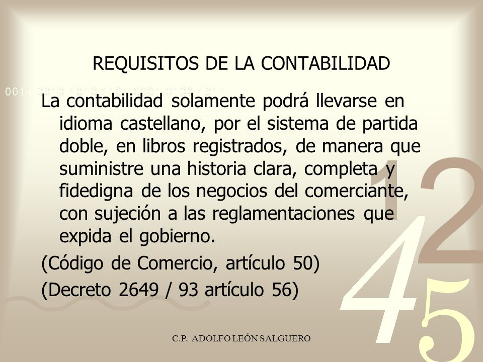 REQUISITOS DE LA CONTABILIDAD