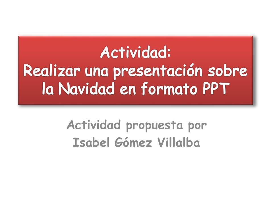 Actividad: Realizar una presentación sobre la Navidad en formato PPT