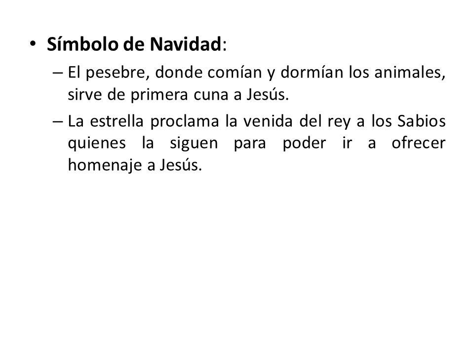 Símbolo de Navidad: El pesebre, donde comían y dormían los animales, sirve de primera cuna a Jesús.