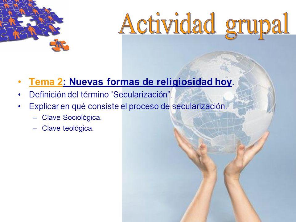 Actividad grupal Tema 2: Nuevas formas de religiosidad hoy.