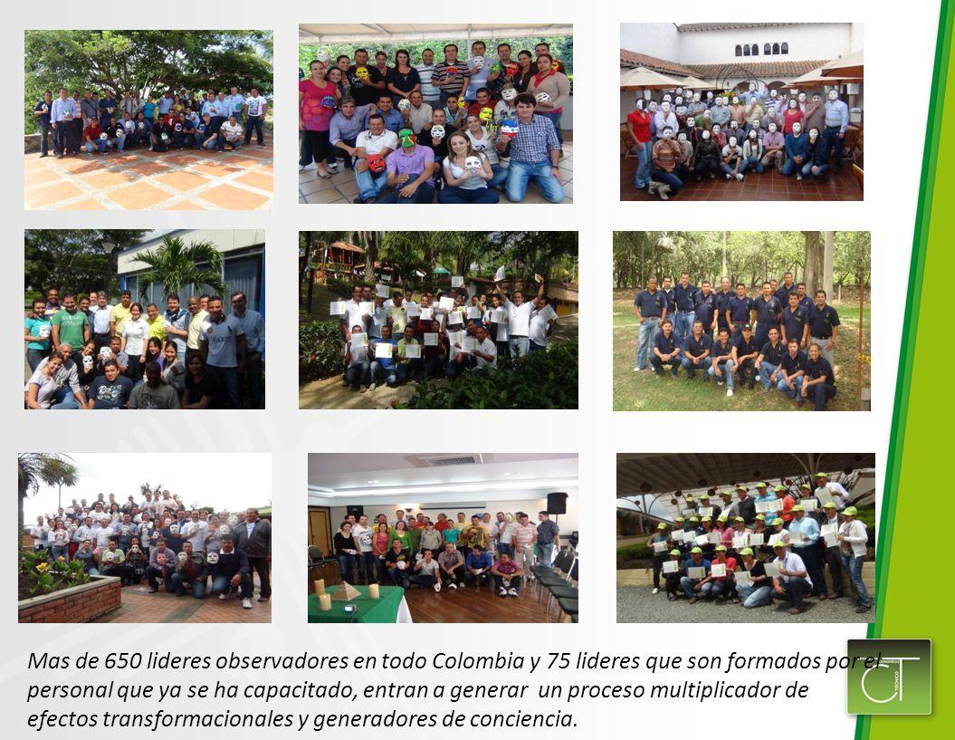 Mas de 650 lideres observadores en todo Colombia y 75 lideres que son formados por el