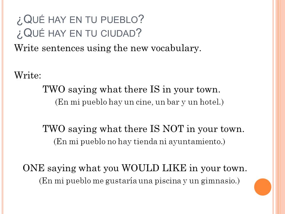 ¿Qué hay en tu pueblo ¿Qué hay en tu ciudad