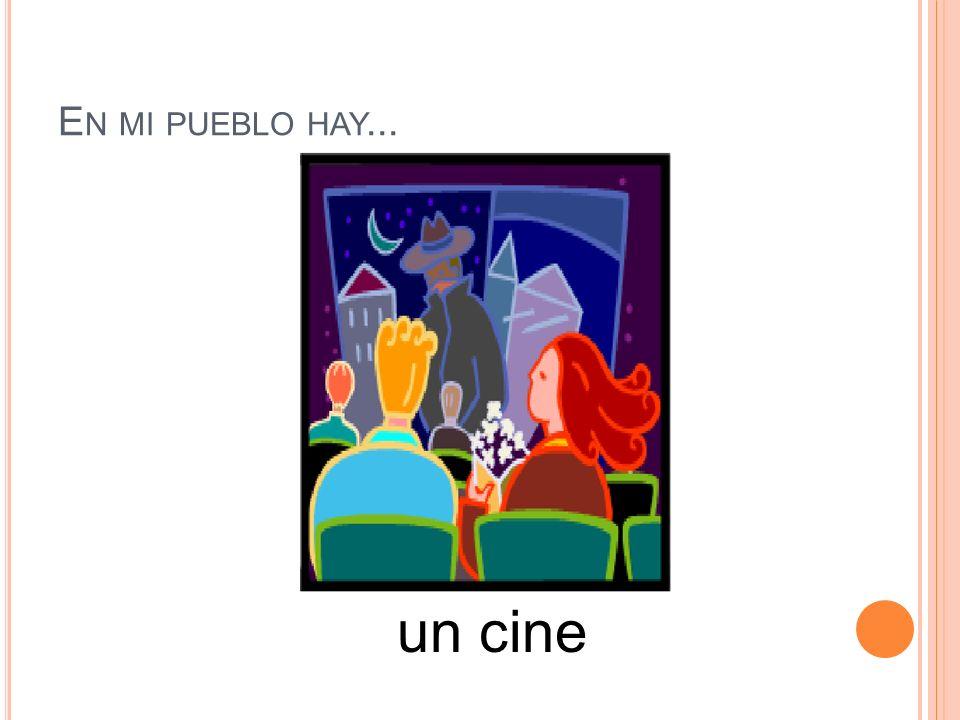 En mi pueblo hay... un cine