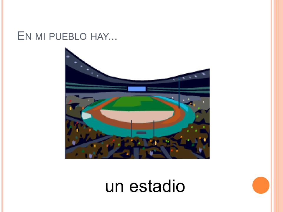 En mi pueblo hay... un estadio