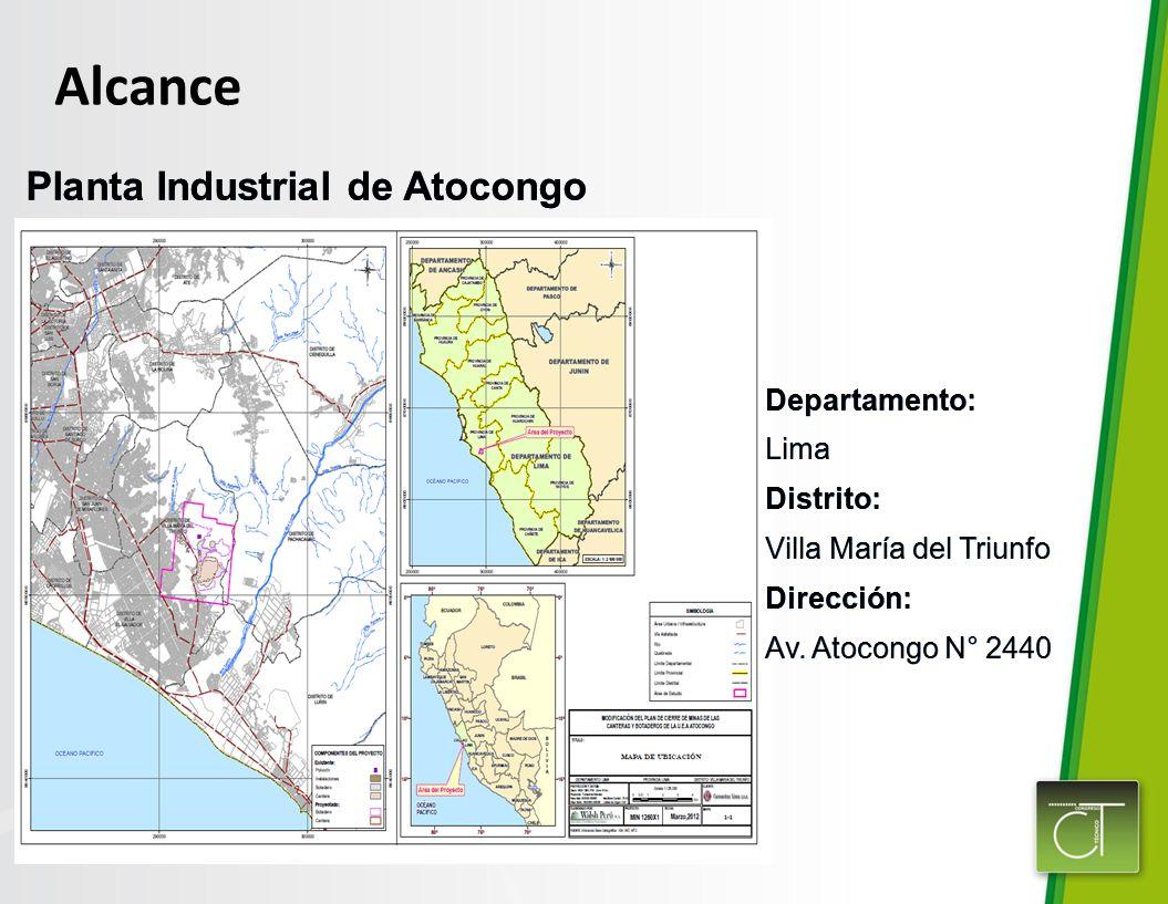 Alcance Planta Industrial de Atocongo Departamento: Lima Distrito: