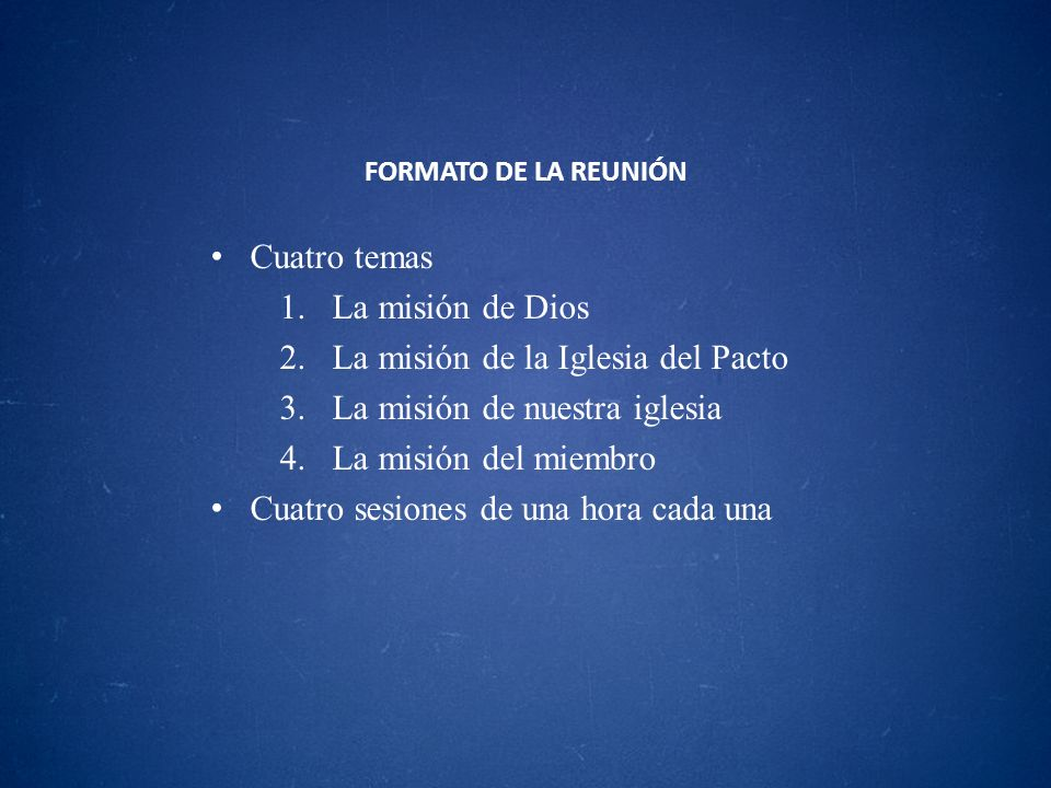 La misión de la Iglesia del Pacto La misión de nuestra iglesia