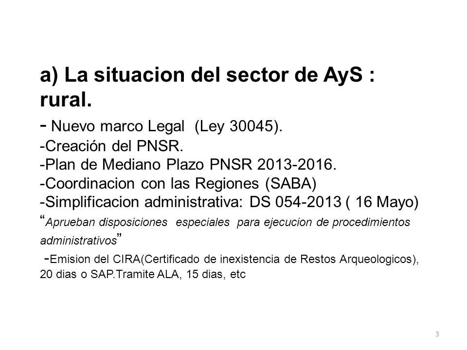 a) La situacion del sector de AyS : rural