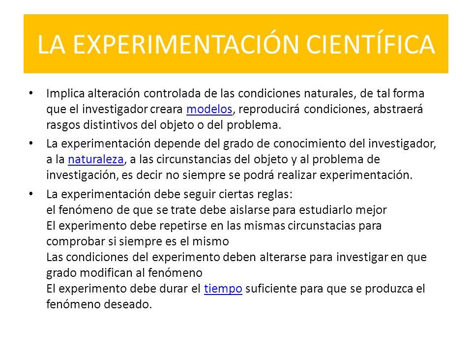 LA EXPERIMENTACIÓN CIENTÍFICA