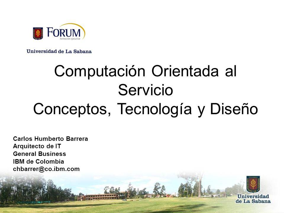 Computación Orientada al Servicio Conceptos, Tecnología y Diseño
