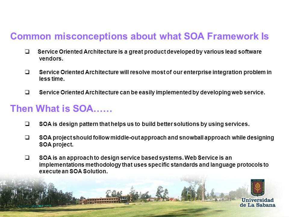 Common misconceptions about what SOA Framework Is
