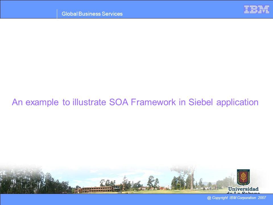 An example to illustrate SOA Framework in Siebel application