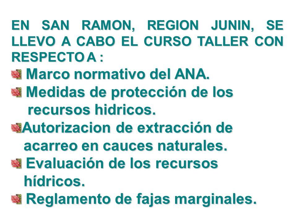 Marco normativo del ANA. Medidas de protección de los