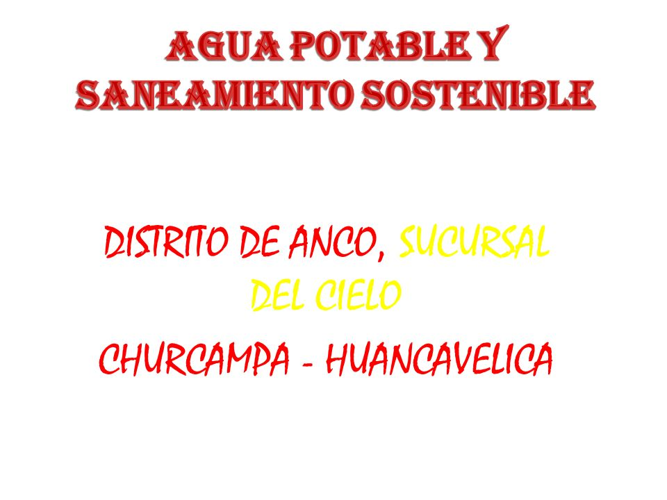 AGUA POTABLE Y SANEAMIENTO SOSTENIBLE