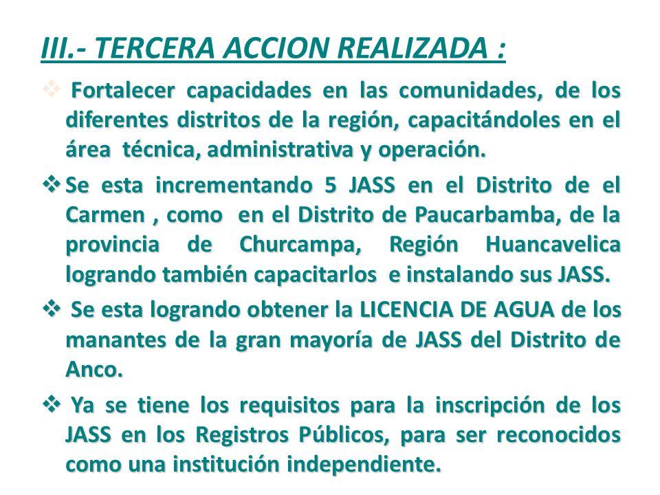 III.- TERCERA ACCION REALIZADA :