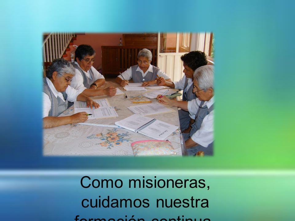 Como misioneras, cuidamos nuestra formación continua.