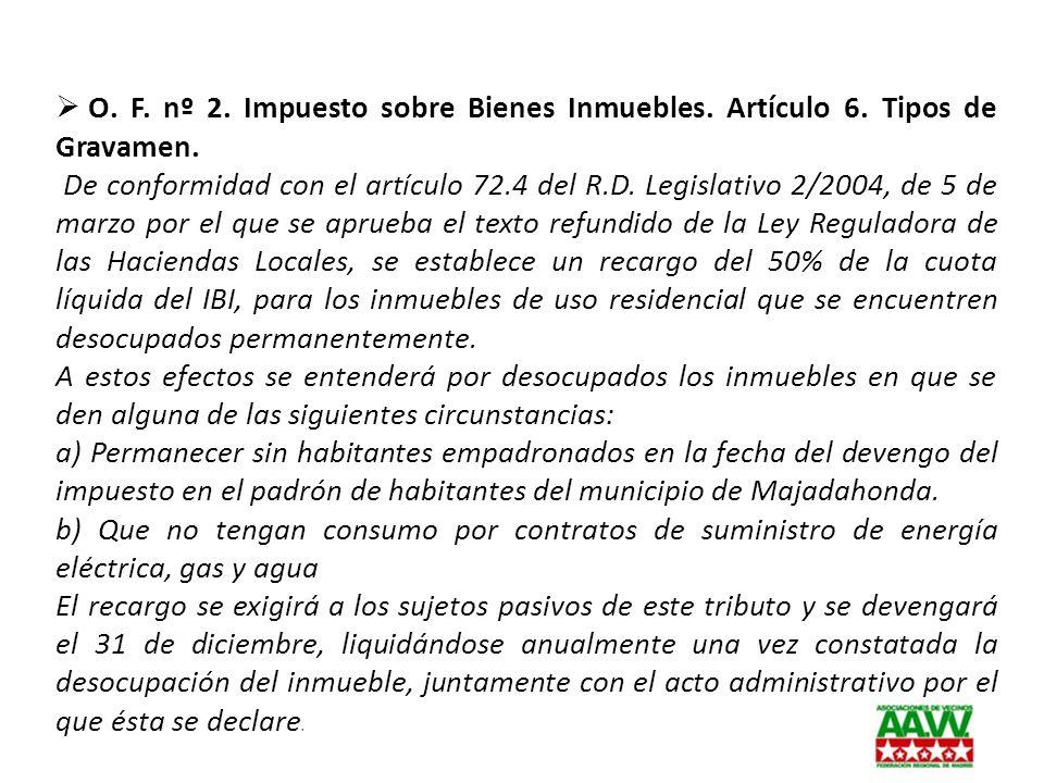 O. F. nº 2. Impuesto sobre Bienes Inmuebles. Artículo 6
