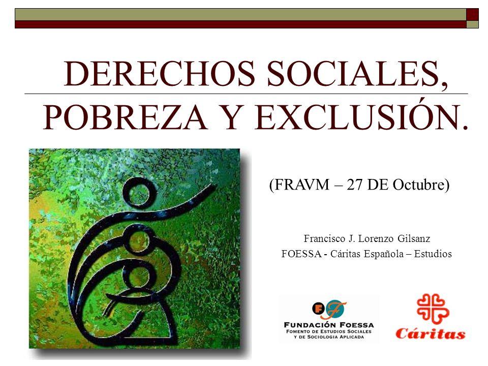 DERECHOS SOCIALES, POBREZA Y EXCLUSIÓN.