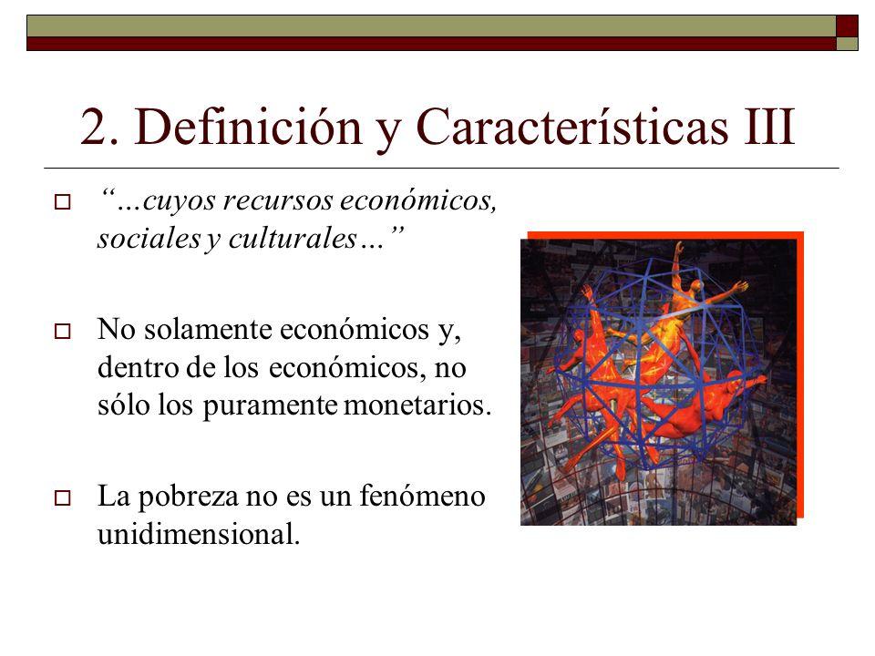 2. Definición y Características III