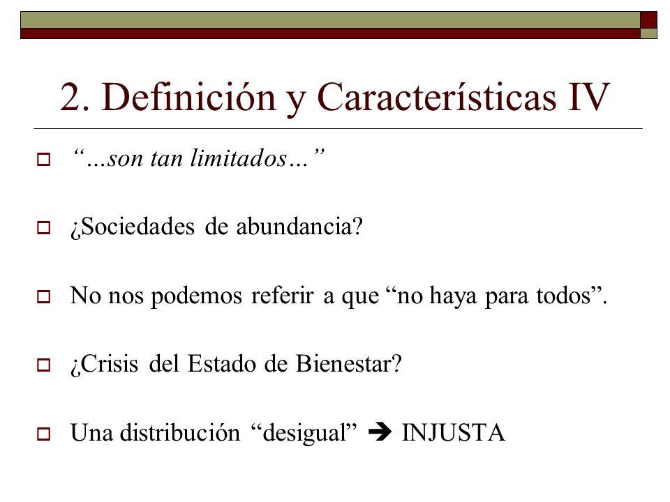 2. Definición y Características IV